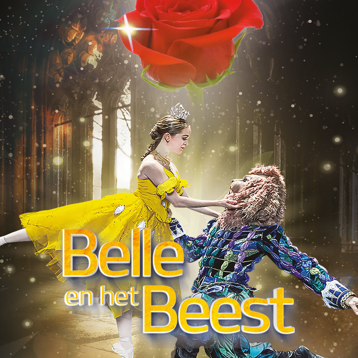 Belle en het Beest, Een magisch verhaal, in sprookjesachtige decors verteld en gedanst door 20 artiesten en een groot orkest van 30 muzikanten!
