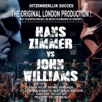 The Original London Production! Hans Zimmer vs John Williams, 70 musicians orchestra, 70-koppig orkest, de beste filmmuziek in concert, Uitzonderlijk succes.