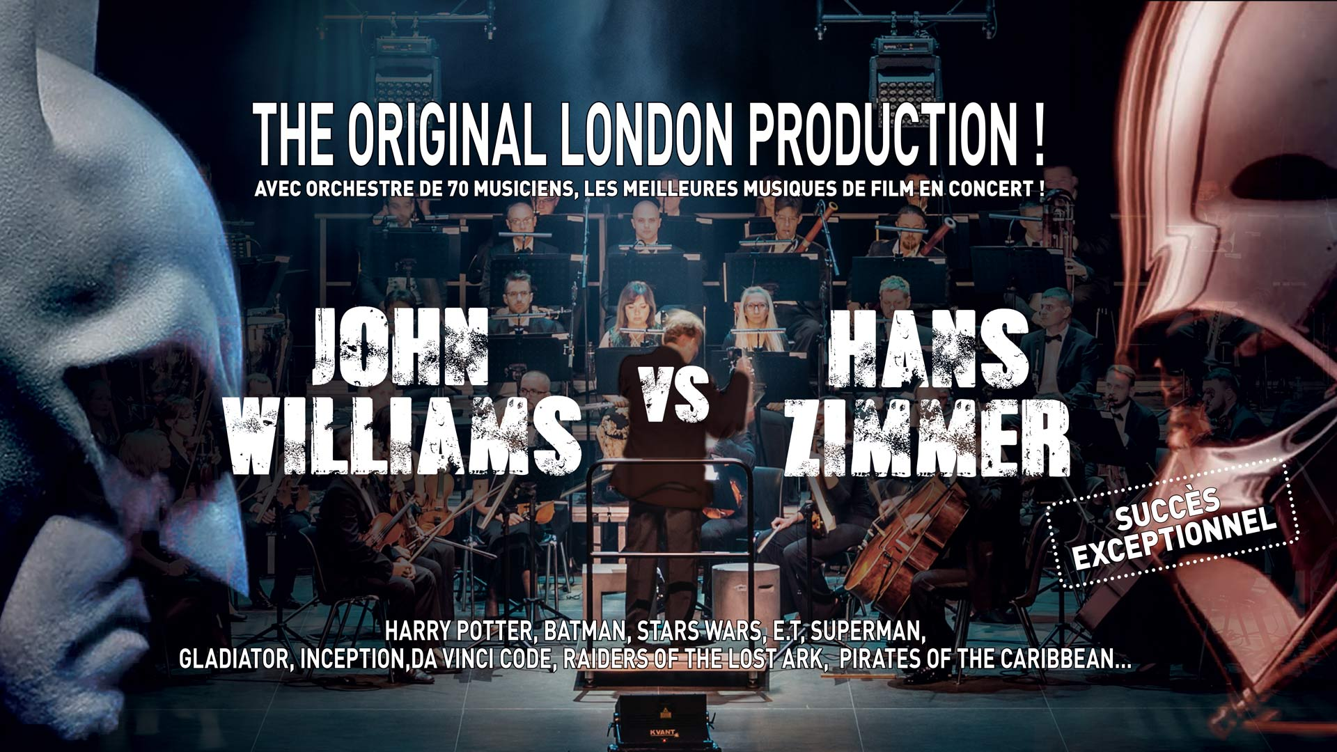 The Original Production, Hans Zimmer vs John Williams, Orchestre, 70 musiciens, meilleures musiques de film en concert, succès exceptionnel.