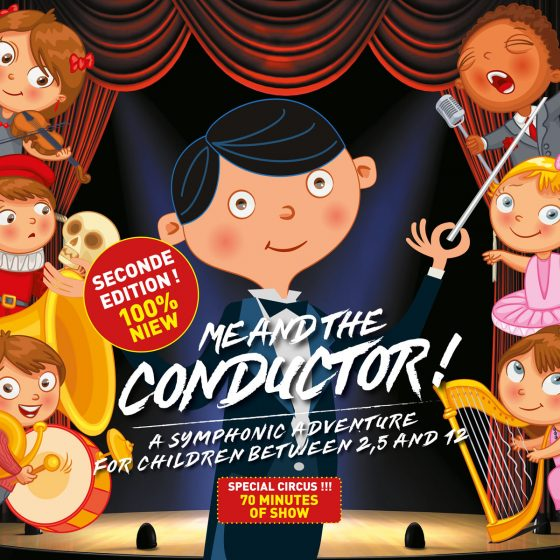 Me and the conductor, Seconde edition, a symphonic adventure for children between 2,5 and 12, 100% Niew