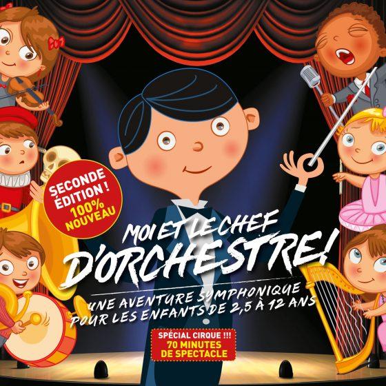 Moi et le chef d'orchestre, seconde édition, une aventure symphonique pour les enfants de 2,5 à 12 ans, 100% nouveau