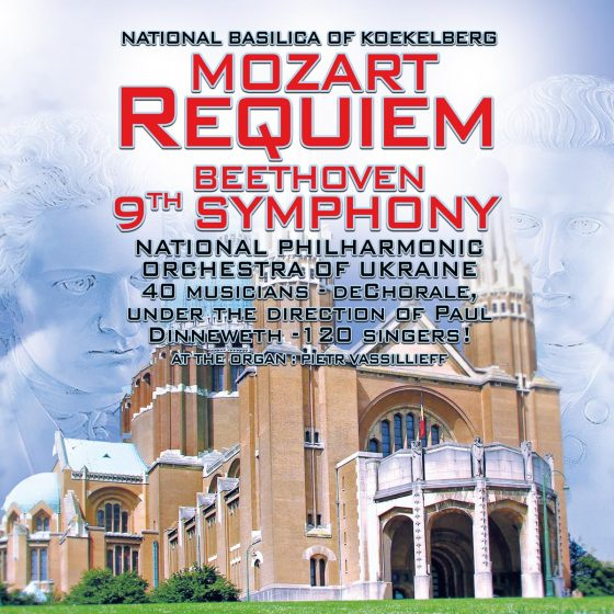 Mozart Requiem_Beethoven symphony, Basilique Koekelberg, national philharmonic orchestra of Ukraine, 40 musicians, 120 singers, deChorale, Under the direction of Paul Dinneweth