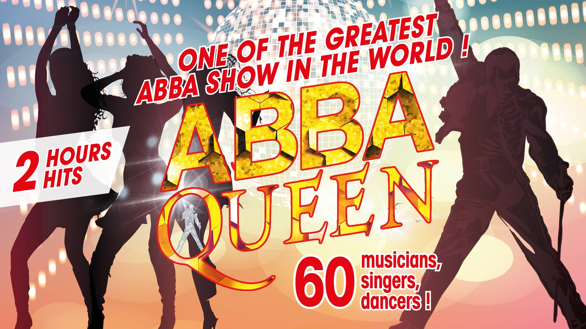 ABBA QUEEN, One of the greatest abba show in the world! 60 musicians, singers and dancers! 2 hours hits!