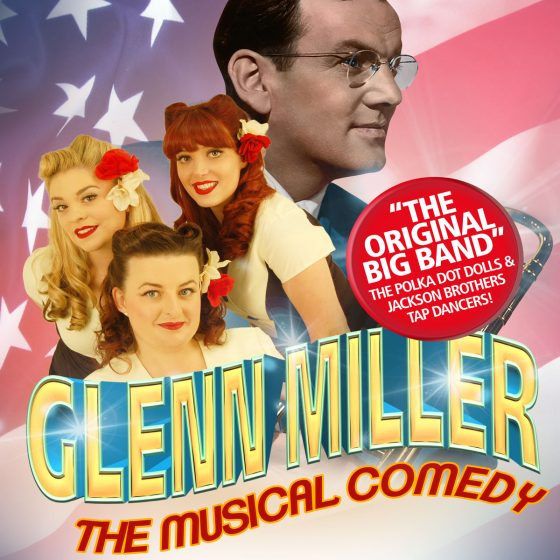 The Glen Miller, American years, the original big band, the polka dot dolls and the Jackson brothers tap dancers