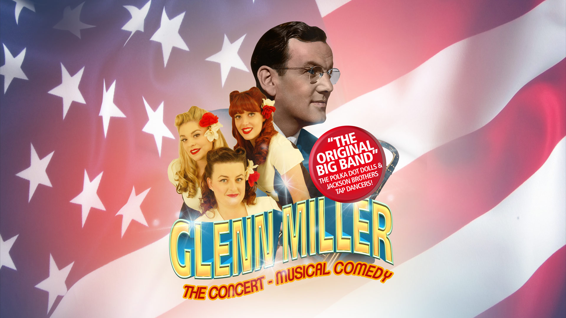 Glenn Miller The concert - musical comedy - original big band!