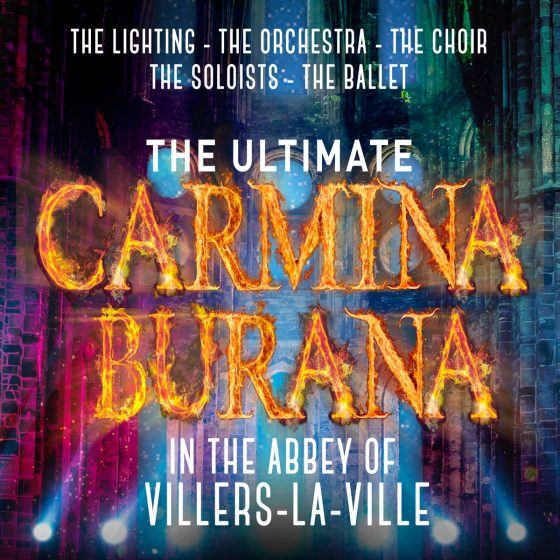 The ultimate Carmina Burana, in the abbey of Villers-La-Ville, The lighting, the orchestra, the choir, the soloist, the ballet