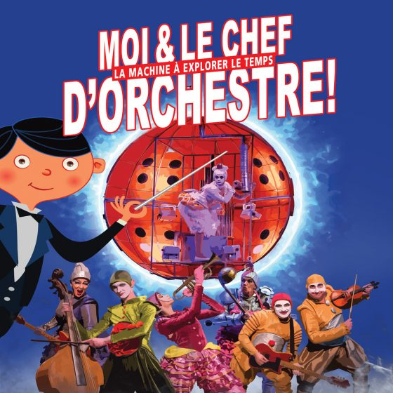 Moi et le chef d'orchestre, la machine à explorer le temps