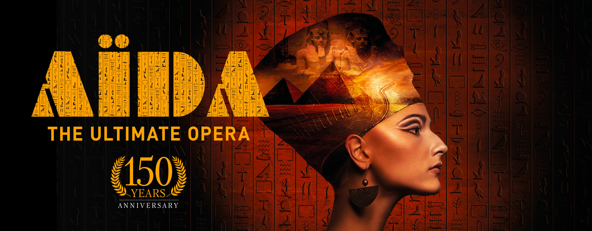 Aïda, the ultimate opera, 150th anniversary
