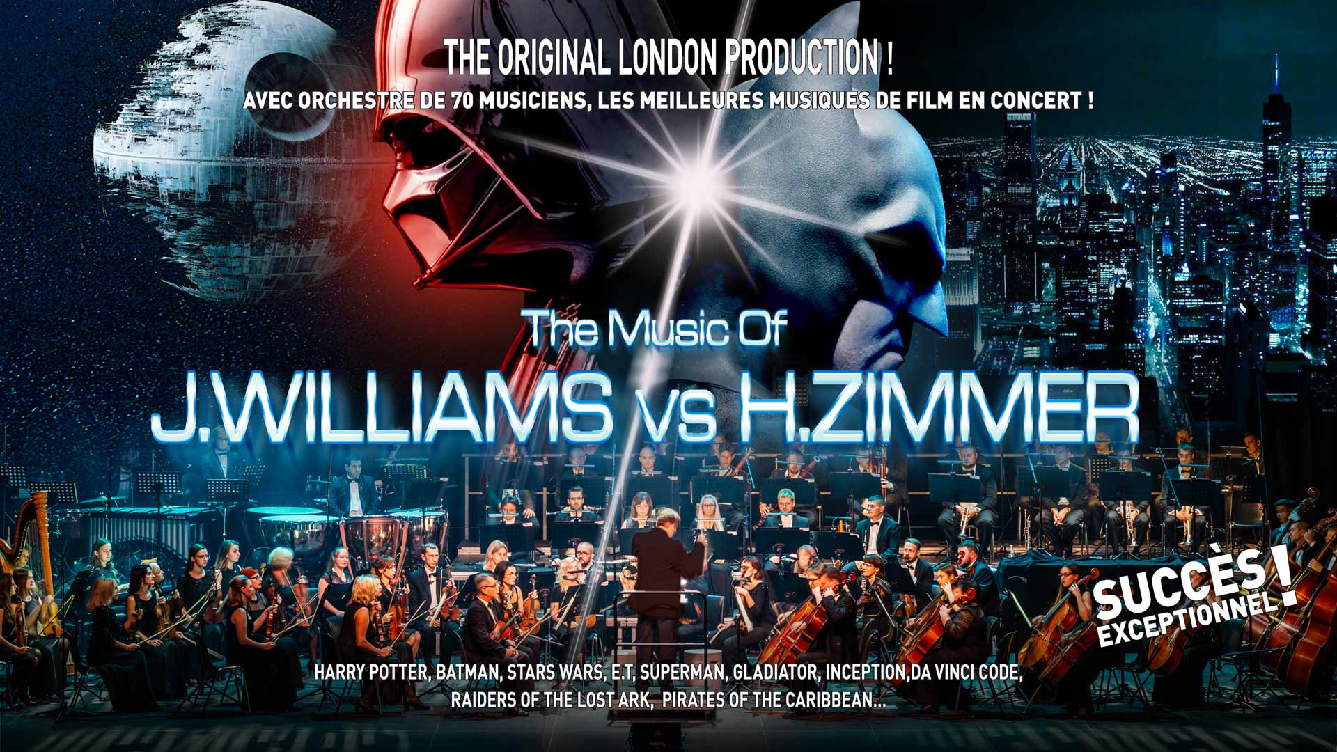 The Original Production, Hans Zimmer vs John Williams, Orchestre, 70 musiciens, meilleures musiques de film en concert, succès exceptionnel.