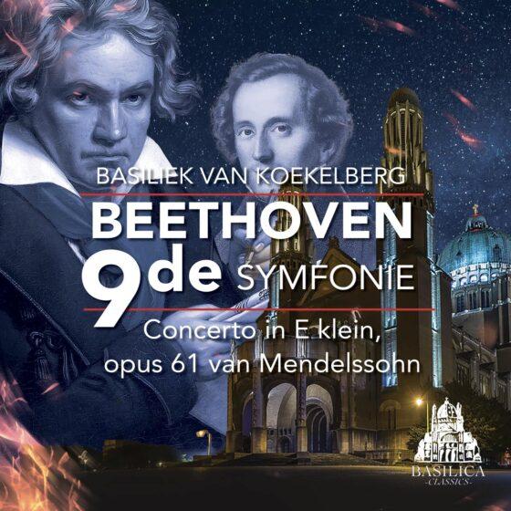 Beethoven 9de symfonie, concerto in E Klein opus 61 van Mendelsshon, Nagtionale opera van Oekfraïne, Basiliek van Koekleberg