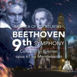 Beethoven 9th symphony, Concerto in E minor opus 61 bu Mendelssohn, National opera of Ukraine, Basilica of Koeklelberg